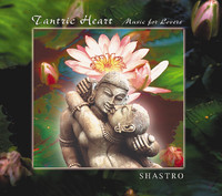 Tantric Heart by Shastro